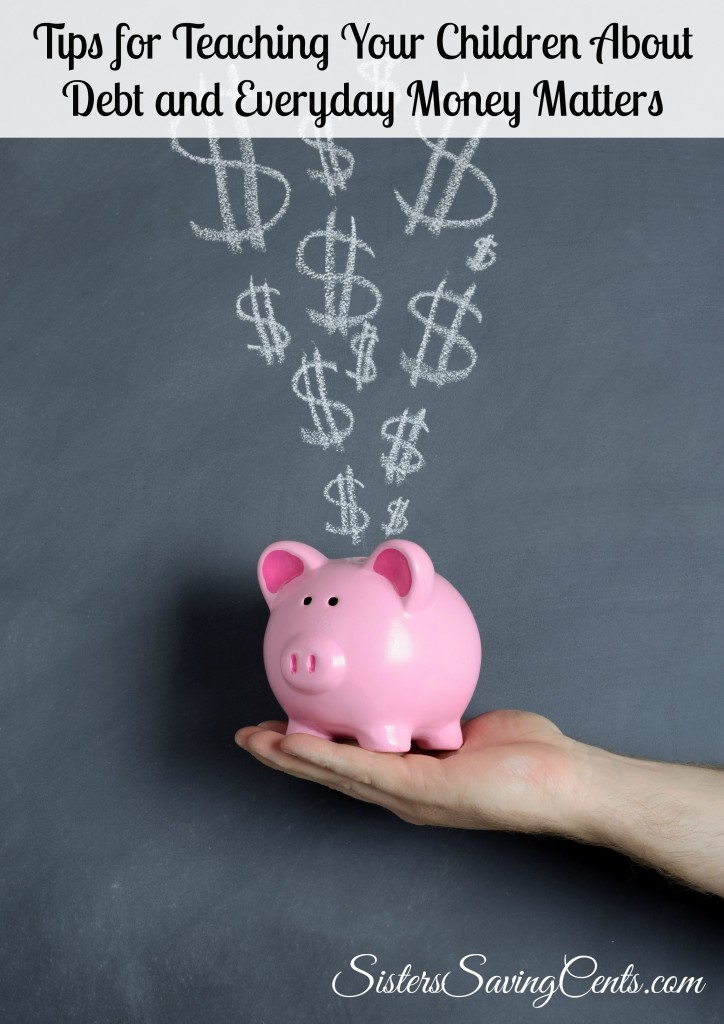 Tips for Teaching Your Children About Debt and Everyday Money Matters