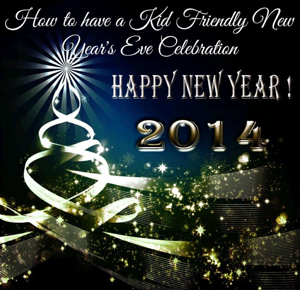 happy new year 2014 kid friendly