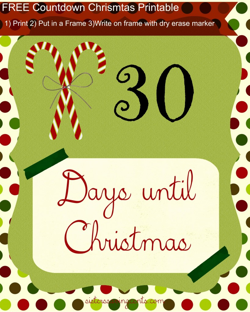 Days Until Christmas Printable.Sisters Saving Cents Free Countdown To Christmas Printable