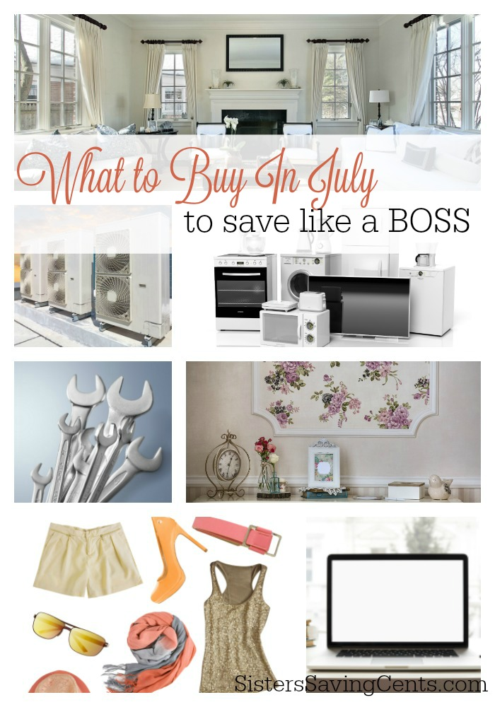 What to Buy in July to Save Like a Boss!